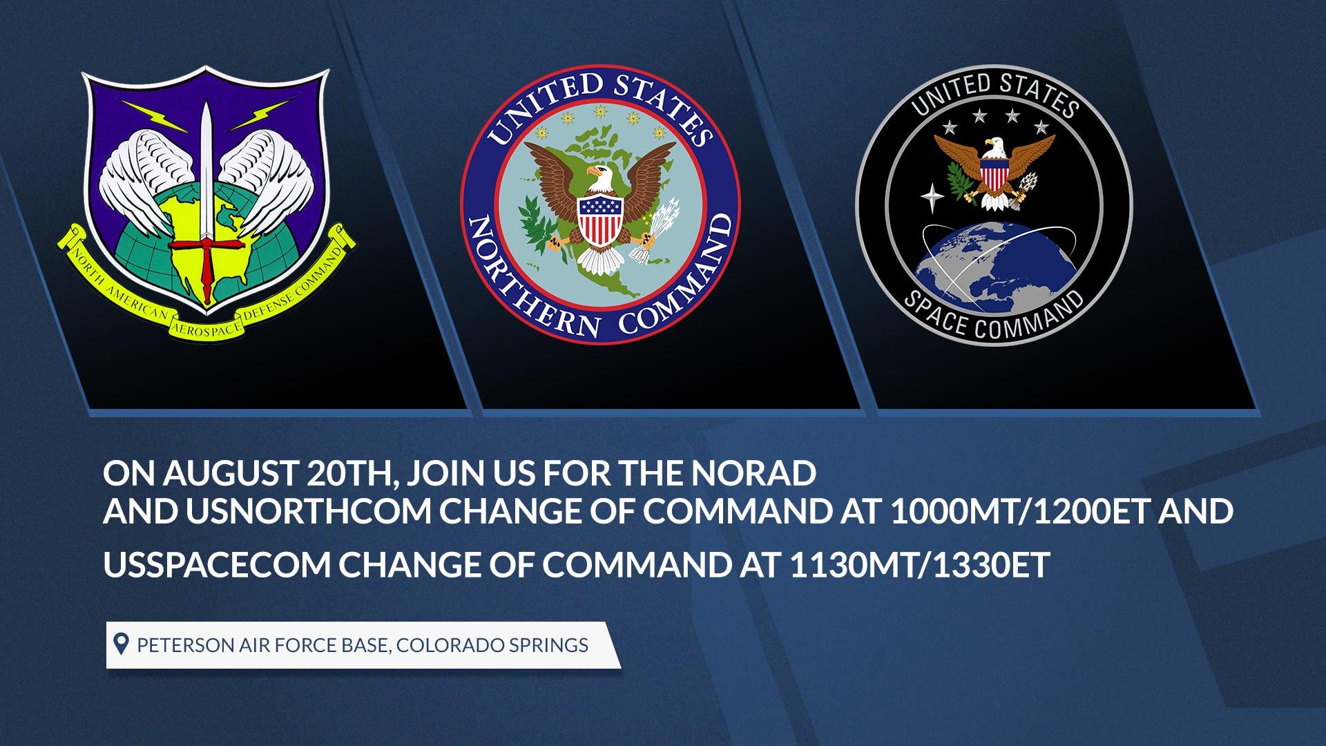 NORAD, USNORTHCOM, USSPACECOM to host change of command ceremonies Aug. 20