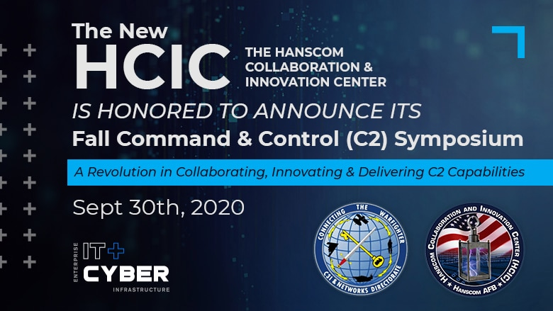 The Hanscom Collaboration and Innovation Center will host a primarily virtual Command & Control (C2) Symposium Sept. 30.