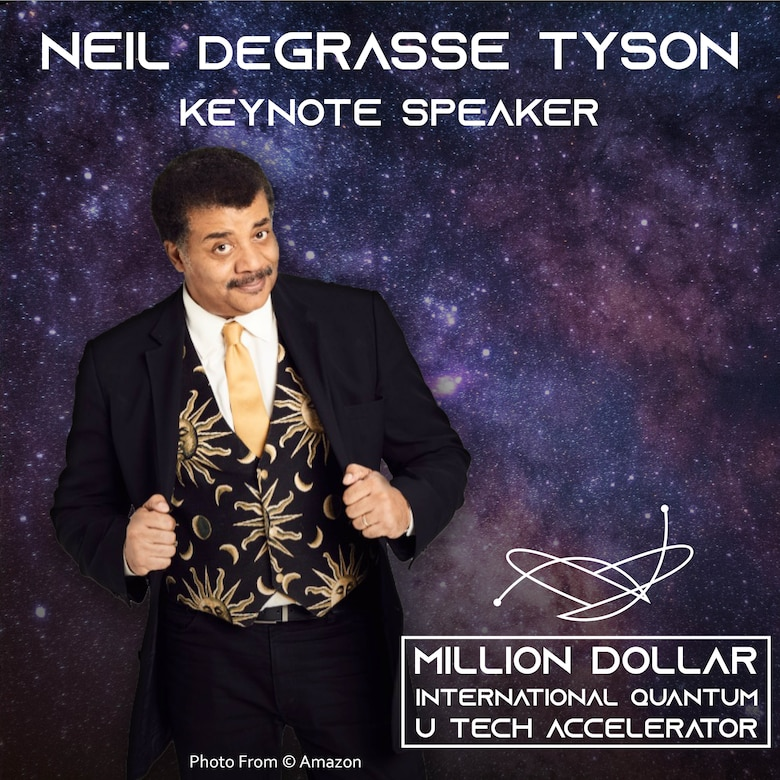 "Astrophysicist Dr. Neil deGrasse Tyson, will join U.S. Air Force and U.S. Space Force Acquisition Executive Dr. Will Roper, in delivering a keynote presentation, ""Quantum Fundamentals for Everyone,"" at 10 a.m. Eastern, September 3, during the live, virtual ""Million Dollar International Quantum U Tech Accelerator."" (Photo courtesy of © Amazon.)"
