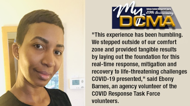 "Closed-smiling woman takes the left frame of photo. Graphic on the right side of photo says: My DCMA. ""This experience has been humbling. We stepped outside of our comfort zone and provided tangible results by laying out the foundation for this real-time response, mitigation and recovery to life-threatening challenges COVID-19 presented,"" said Ebony Barnes, an agency volunteer of the COVID Response Task Force volunteers."