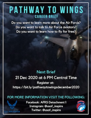 """Air Force Recruiting Service will host a """"Pathway to Wings"""" interactive career briefing Dec. 21, 2020, at 6 p.m. central time for potential future Air Force officers interested in learning more about accessions and rated boards."""