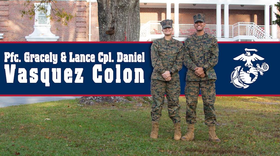 U.S. Marine Corps Pfc. Gracely Vasquez Colon, left, and Lance Cpl. Daniel Vasquez Colon, currently serve as administrative specialists
