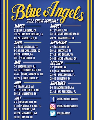 U.S. Navy Flight Demonstration Squadron, the Blue Angels, released their 2022 air show schedule.