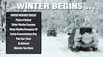 Image depicts two cars driving in snow and lists winter weather toolkit: points of contact, winter weather forecasts, winter weather emergency kit, family communications plan, plan your travel, be informed, winterize your home.