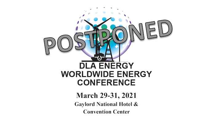 DLA Energy Worldwide Energy Conference postponed