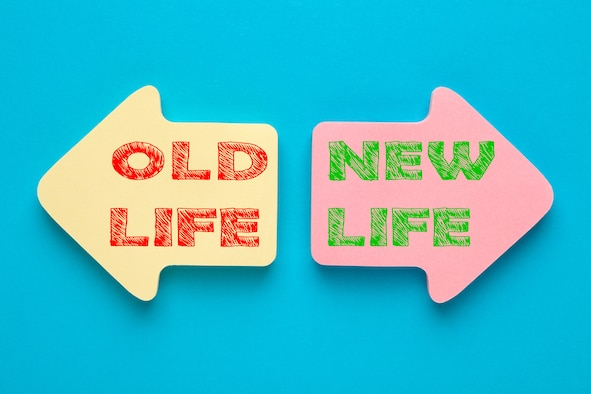 Graphic shows two opposite arrows saying old life and new life.