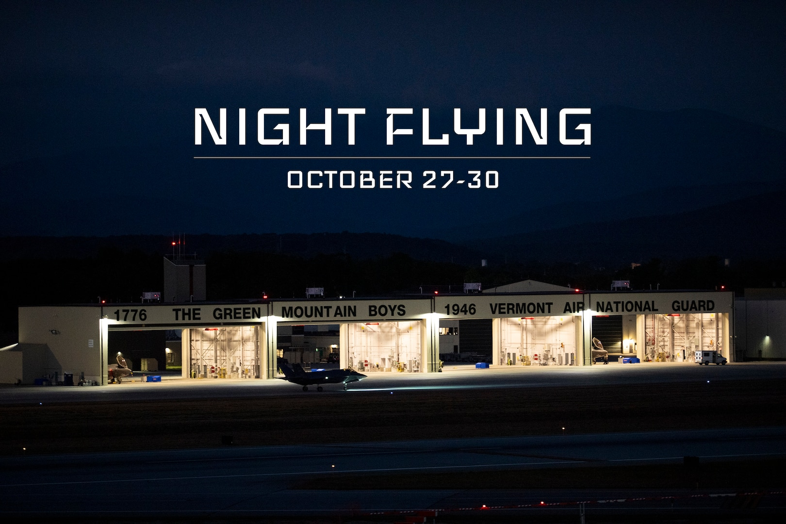 The Vermont Air National Guard is scheduled to conduct night flying operations from Oct. 27-30, with takeoffs occurring between 5-7 p.m. and landings occurring around 8-10 p.m.