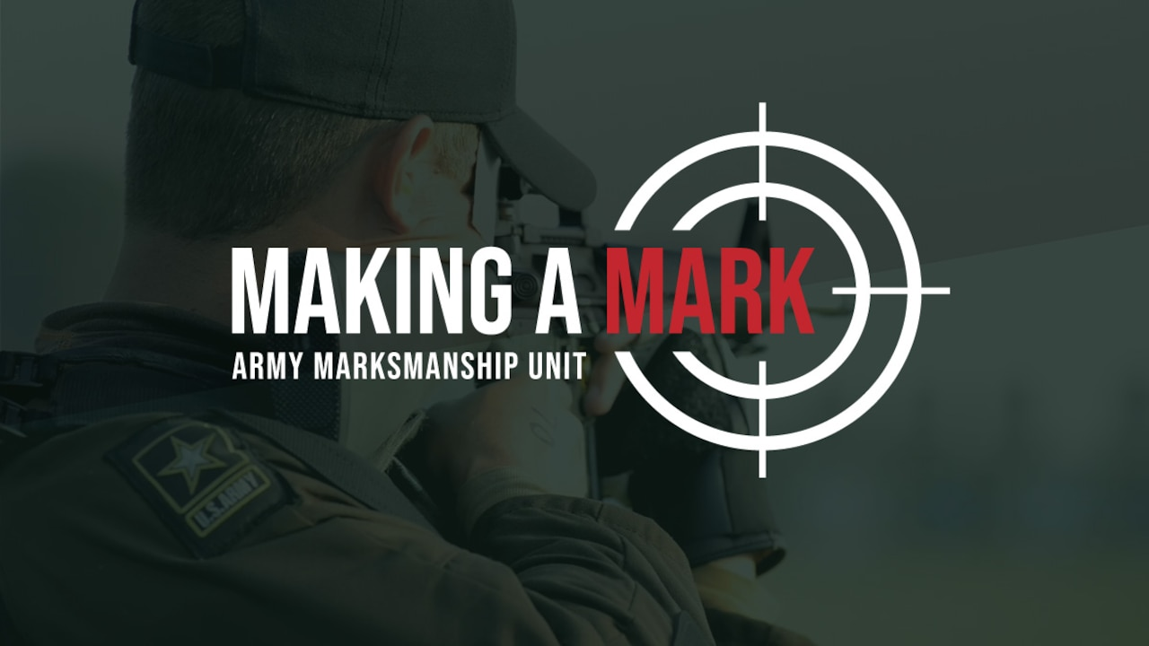 Making a Mark - Army Marksmanship Unit Title Graphic