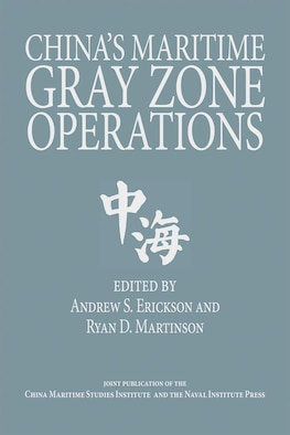China's Maritime Gray Zone Operations (book cover)