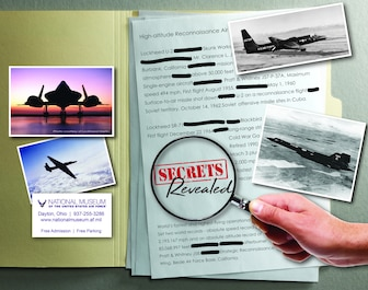 """Graphic is of an open manila file folder with a mock redacted document, pictures of the SR-71 and U-2, and a magnifying glass showing the words """"secrets revealed""""."""