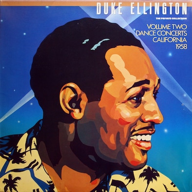 "One of the covers for jazz pianist Duke Ellington's ""The Private Collection, Vol. 2: Dance Concerts, California, 1958"" album. The record, first released in 1987, was recorded March 4, 1958, at Travis Air Force Base, California. (Courtesy image)"