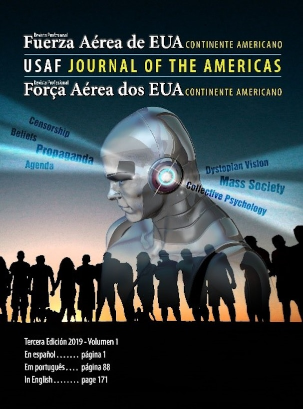 Air University Press announces the release of the latest edition of the USAF Journal of the Americas, Vol. 1, No. 3.