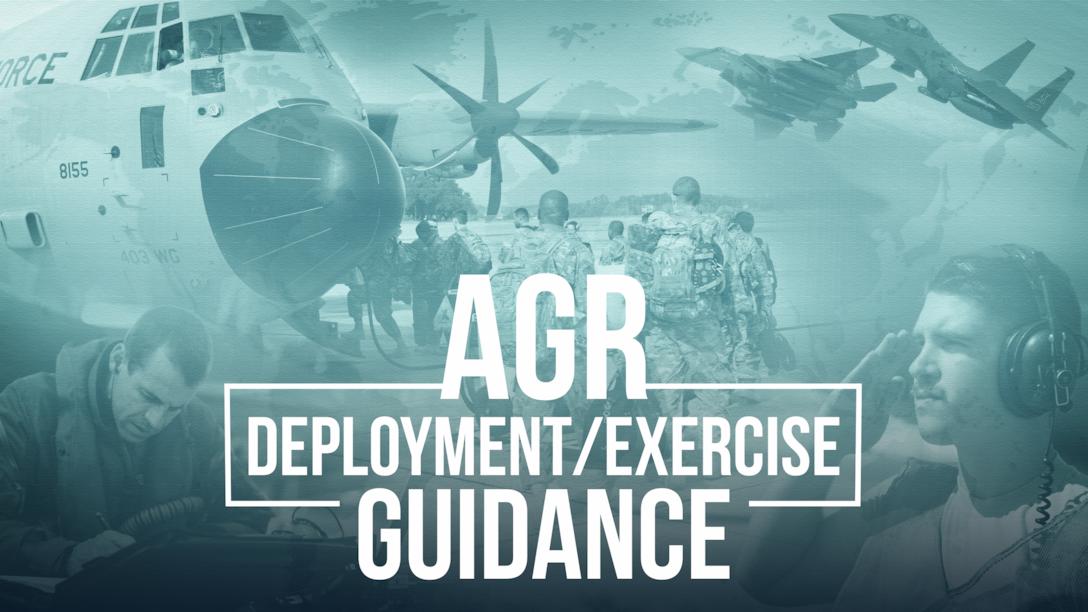 AGR Deployment/Exercise Guidance