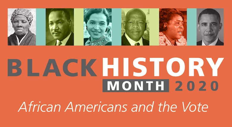 """February is Black History Month and Wright-Patterson AFB is recognizing the services and sacrifices made by African Americans throughout the month. This year's theme for Black History Month is """"African Americans and the Vote. (Courtesy graphic)"""