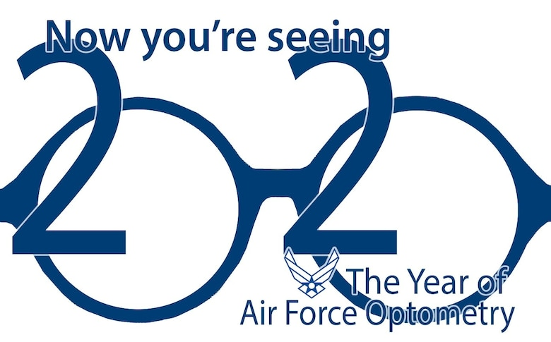 Now you're seeing twenty-twenty. The year of Air Force Optometry