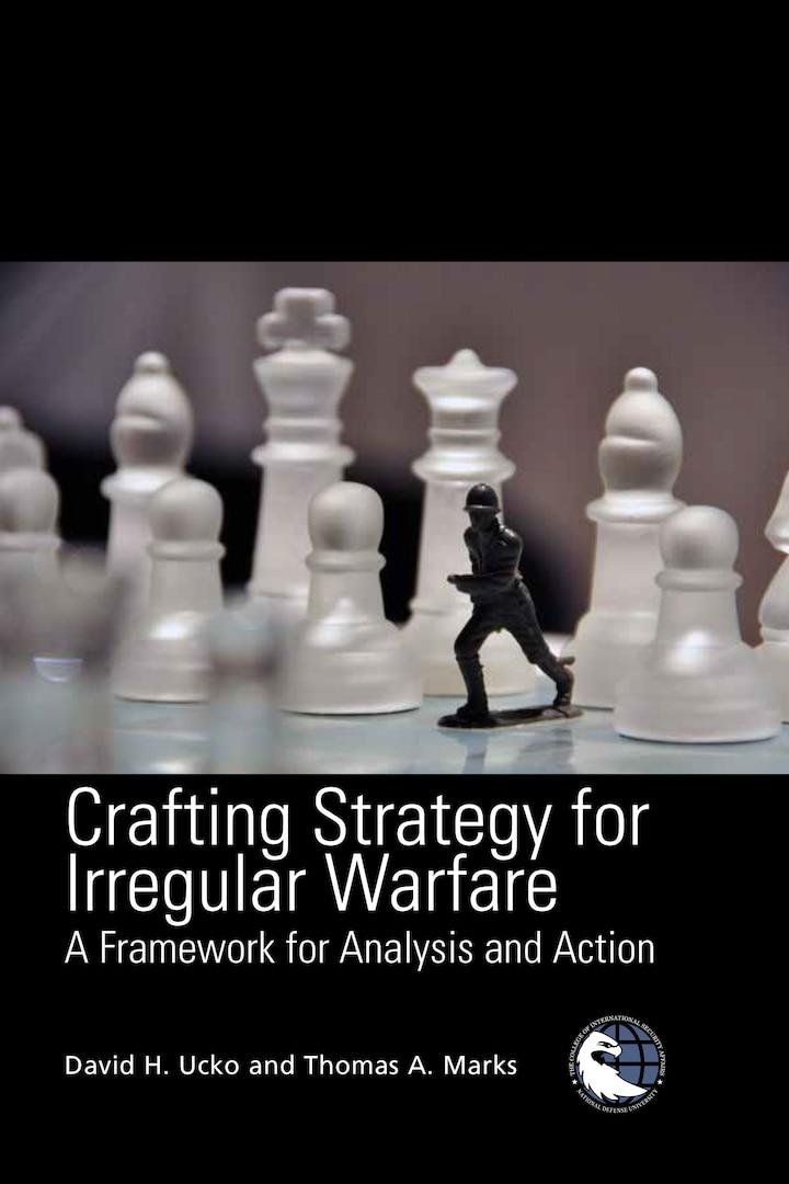 Crafting Strategy for Irregular Warfare