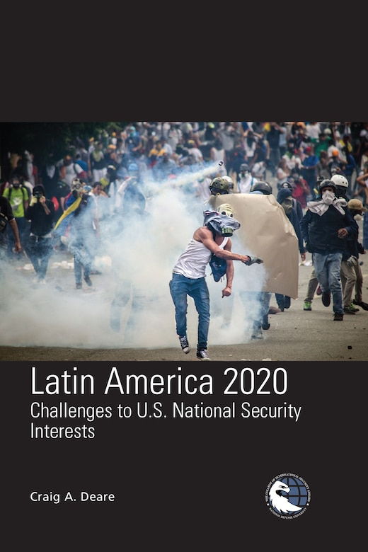 Latin America 2020: Challenges to U.S. National Security Interests