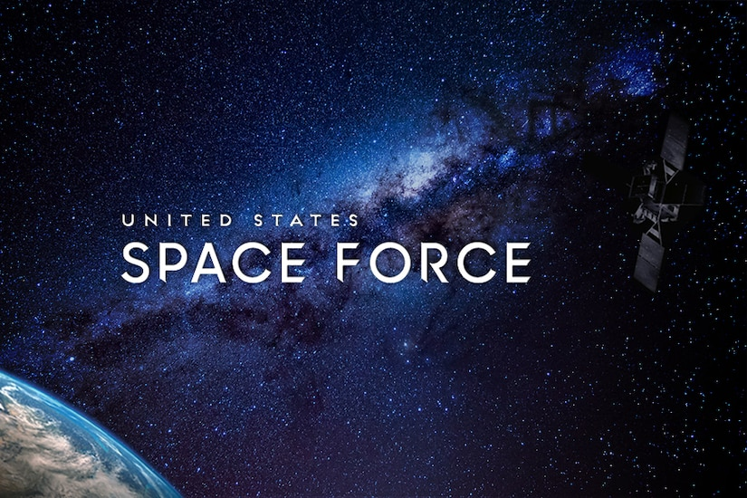 A graphic showing a satellite in space with the words United States Space Force.