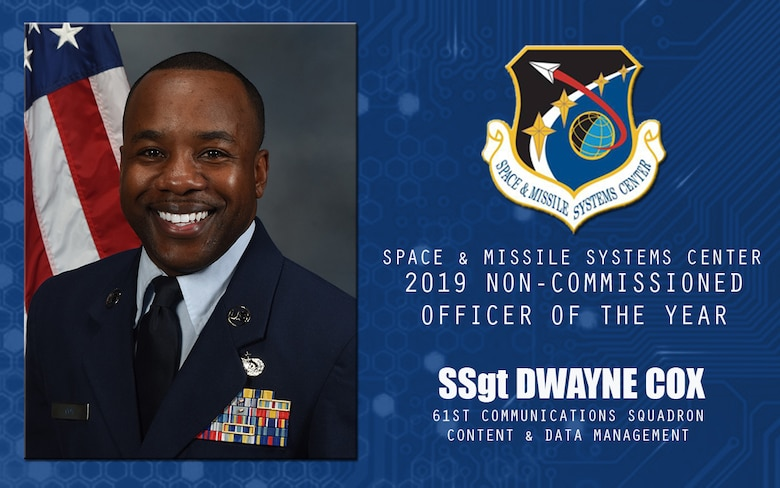 U.S. Air Force Staff Sgt. Dwayne Cox, 61st Communications Squadron content and data manager, is selected the 2019 Space and Missile Systems Center Field Grade Non-Commissioned Officer of the Year at Los Angeles Air Force Base, California, April 17, 2020. Cox built a database of mobile resources that saved the center 522 hours of work yearly. (U.S. Space Force Graphic by Chip Pons)