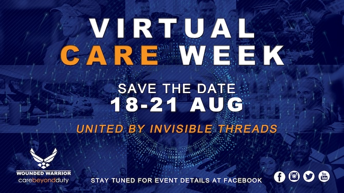 With everything going on in the world right now, staying connected can be almost impossible due to the virus, and the distancing that must be adhered to as a result. Now, more than ever, our Warriors need unbreakable connections and we have an answer. AFW2 will host its first ever Virtual CARE Week, August 18-21.(U.S. Air Force Graphic by Melissa Espinales)
