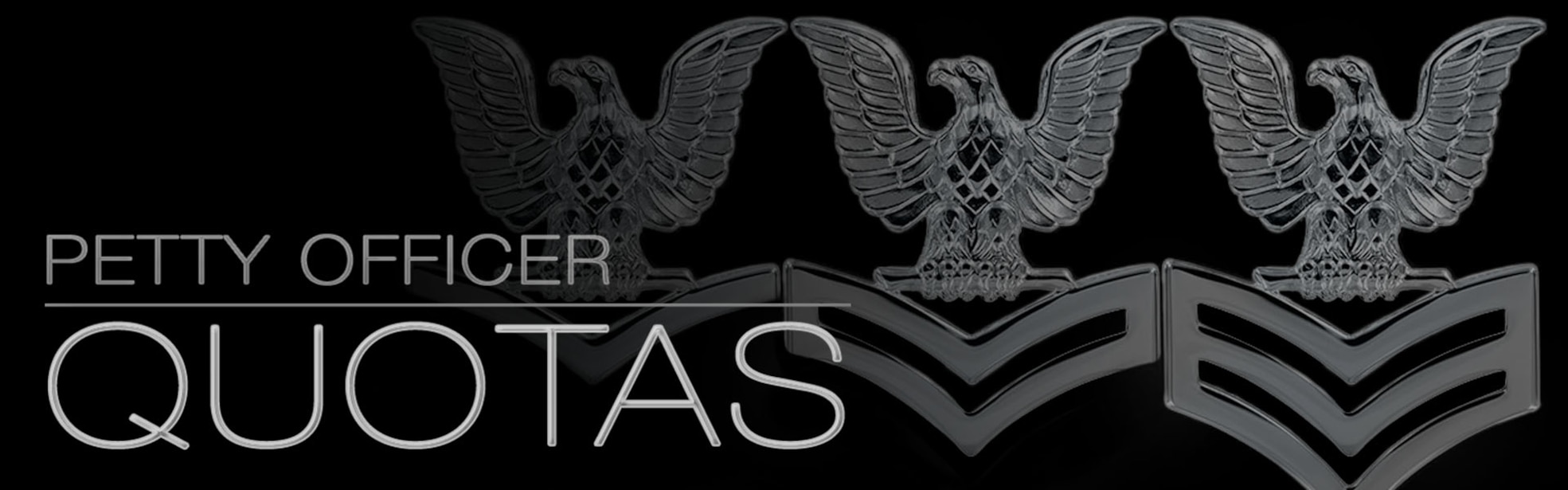 Black background with the words Petty Officer Quotas in white.