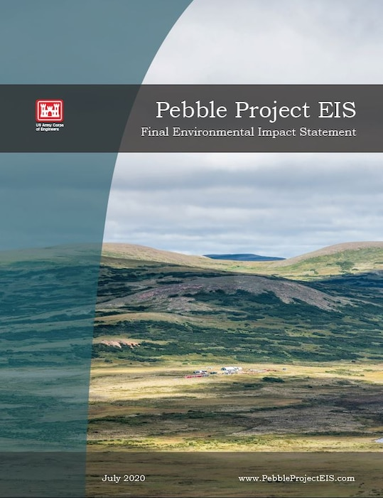 The final environmental impact statement for the proposed Pebble Mine.