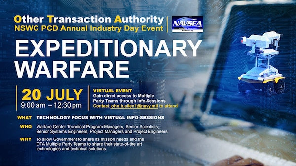 The Naval Surface Warfare Center Panama City Division (NSWC PCD) held their annual Other Transaction Authority (OTA) Industry Day event for expeditionary warfare virtually on July 20.
