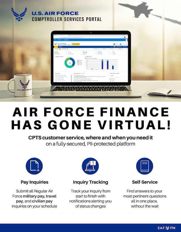 The U.S. Air Force Comptroller Service Portal will provide a virtual means for service members to access finance related tasks that are similar to working with finance technicians in person.