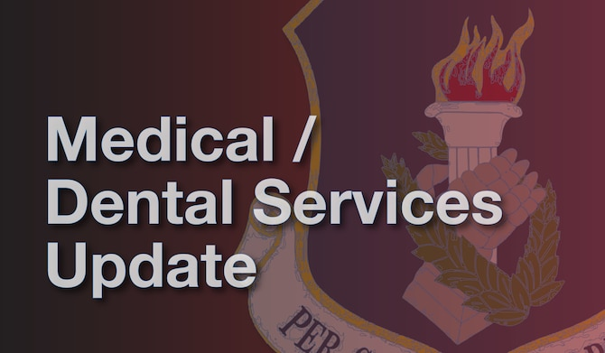 Medical and dental services offered during the August 2020 drill weekend.