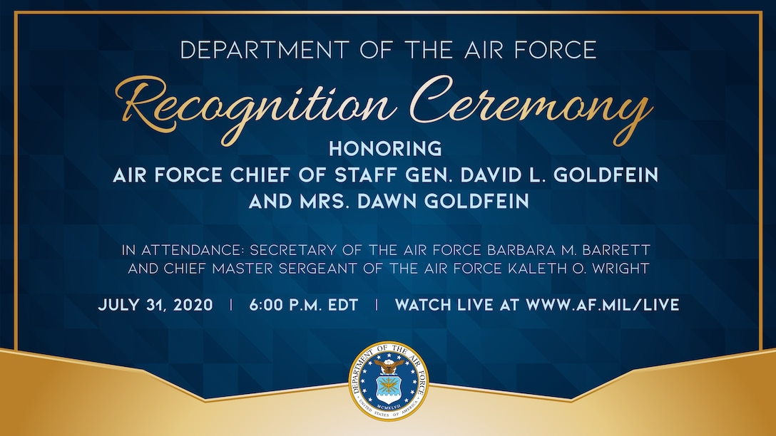 Department of the Air Force Recognition Ceremony Honoring Air Force Chief of Staff Gen. David L. Goldfein and Mrs. Dawn Goldfein