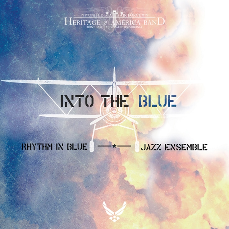 "This is the cover artwork for the CD ""Into the Blue"" by the U.S. Air Force Heritage of America Band Rhythm In Blue Jazz Ensemb"