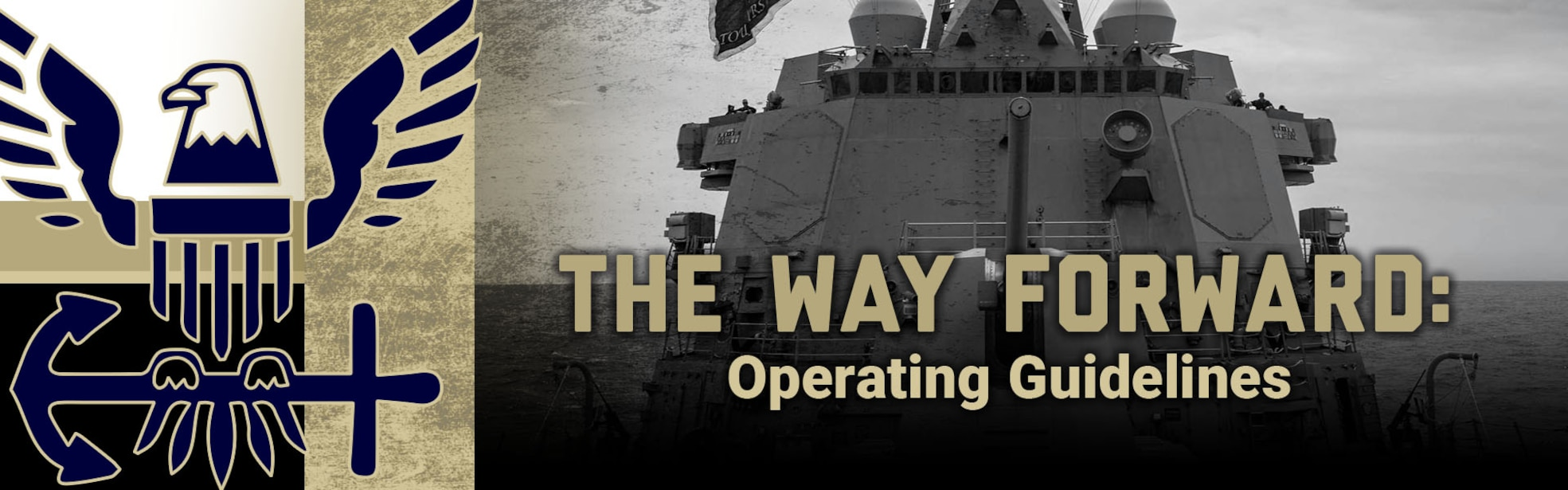 The Way Forward: Operating Guidelines banner showing black white ship with logo golden accent