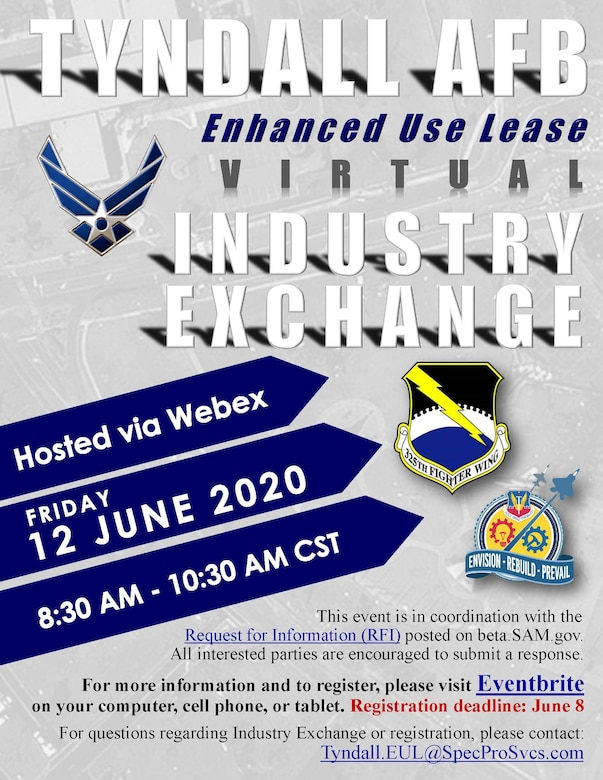 The 325th Fighter Wing and the Air Force Civil Engineer Center will host the first Virtual Industry Exchange on June 12, 2020 to explore possible mixed-use commercial development at Tyndall AFB.