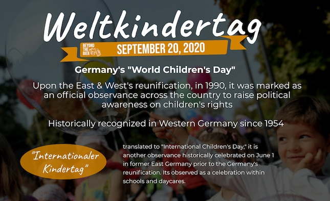 """The German observance """"Weltkindertag"""" translates to World Children's Day, is recognized annually on September 20th to raise awareness on children's political rights. Beyond the Bier is a cultural series based on German customs, traditions and history in the Kaiserslautern Military Community. (U.S. Air Force Photo by Staff Sgt. Nesha Humes Stanton)"""