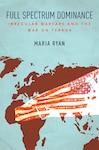 Full Spectrum Dominance: Irregular Warfare and the War on Terror