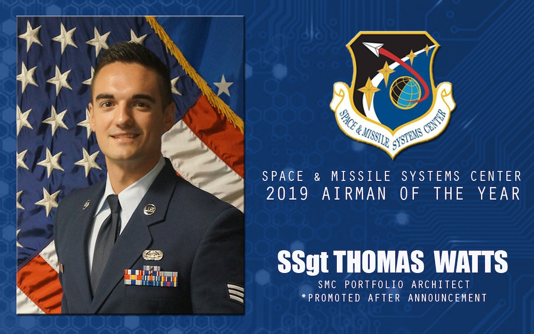 U.S. Air Force Staff Sgt. Thomas Watts, Space and Missile Systems Center portfolio architect, is selected the 2019 Space and Missile Systems Airman of the Year at Los Angeles Air Force Base, California, April 17, 2020. Watts accelerated the global acquisition program manager network capability resulting in increased response time of 300 percent.  (U.S. Air Force Graphic by Chip Pons)