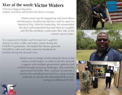 """Victor Waters, 47th Force Support Squadron outdoor recreation and Southwinds Marina manager, was chosen by wing leadership to be the """"XLer of the Week"""", the week of June 15, 2020, at Laughlin Air Force Base, Texas. The """"XLer"""" award, presented by Col. Lee Gentile, 47th Flying Training Wing commander, is given to those who consistently make outstanding contributions to their unit and the Laughlin mission. (U.S. Air Force Graphic by Senior Airman Anne McCready)"""