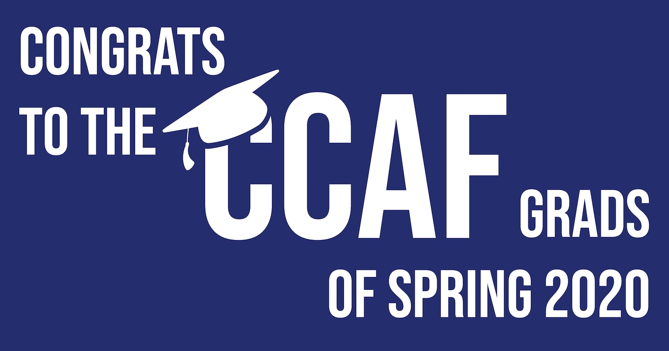 Graphic congratulating CCAF graduates for Spring 2020