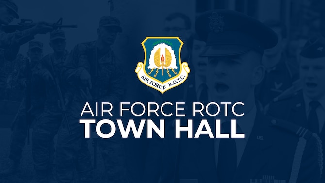 Air Force Reserve Officer Training Corps leadership discussed the future of the program and answered questions during a virtual town hall, June 18, 2020, live on Air University's Facebook. (U.S. Air Force graphic by Senior Airman Charles Welty)