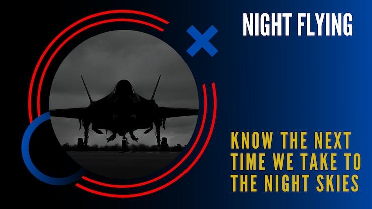 Night Flying Schedule