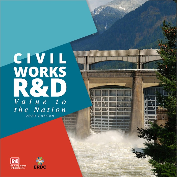 The U.S. Army Corps of Engineers must continually innovate to solve our nation's most difficult Civil Works challenges in the most effective, cost-efficient and environmentally friendly manner possible. The latest edition of the Civil Works R&D Value to the Nation book highlights some of the most remarkable projects from engineers and scientists at the Engineer Research and Development Center, as well as across the Corps. Their relentless work is at the leading-edge of discovering, developing and delivering new and creative ways to transform the Civil Works program.