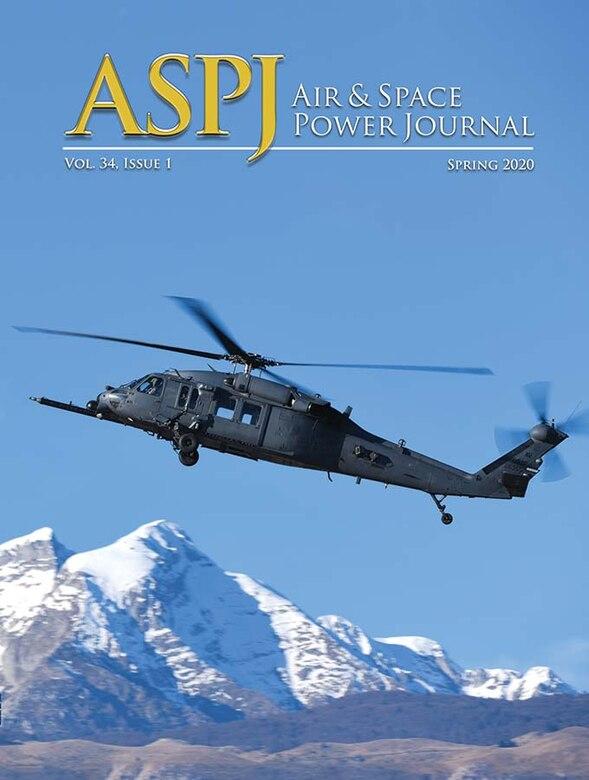 Volume 34 Issue 1, Spring 2020 > Air University (AU) > Air ...