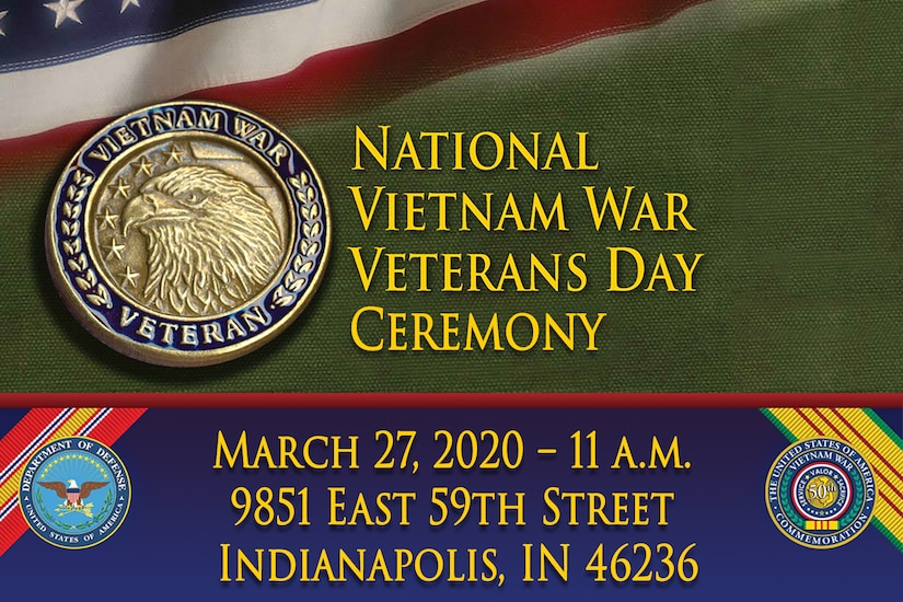 The U.S. Army Financial Management Command, in conjunction with the U.S. Army Reserve's 310th Expeditionary Sustainment command, are hosting a Vietnam War Veterans Memorial Day commemoration in Lawrence, Indiana, March 27, 2020, at 11 p.m. The event will be held at the 310th ESC headquarters at 9851 East 59th Street, and will feature stories from Vietnam War veterans, a military brass quintet, missing man ceremony and special recognition for all Vietnam War veterans in attendance. (U.S. Army graphic)