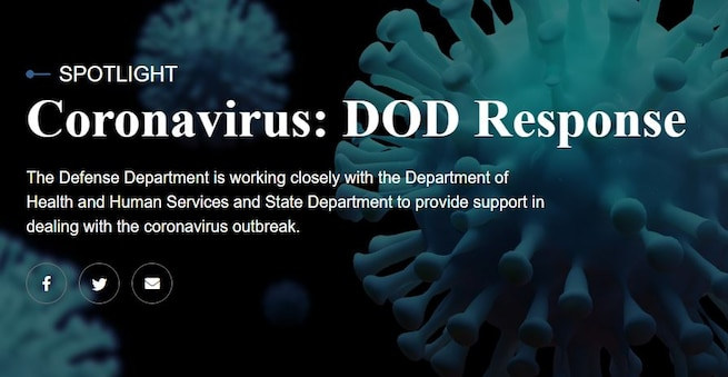 The Defense Department is working closely with the Department of Health and Human Services and State Department to provide support in dealing with the coronavirus outbreak.