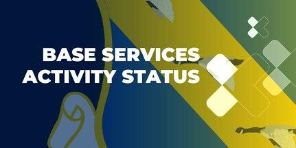 Base Services Activity Status