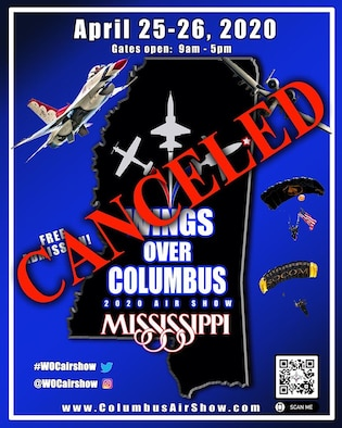 """Columbus Air Force Base's """"2020 Wings Over Columbus Air Show"""" has been canceled due to the coronavirus pandemic. The Department of the Air Force has suspended public outreach activities and support to community events in the United States and at its overseas' locations through May 15, 2020. (U.S. Air Force graphic by 14th Flying Training Wing Public Affairs)"""