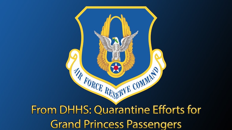 Graphic with AFRC shield and text that reads From DHHS: Quarantine Efforts for Grand Princess Passengers