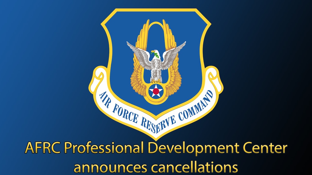 Graphic with AFRC shield and text which reads AFRC Professional Development Center announces cancellations