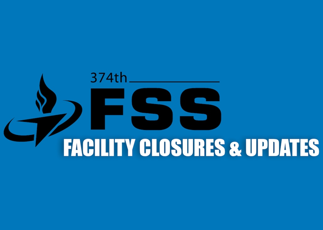 FSS Facility Closures and Updates Graphic