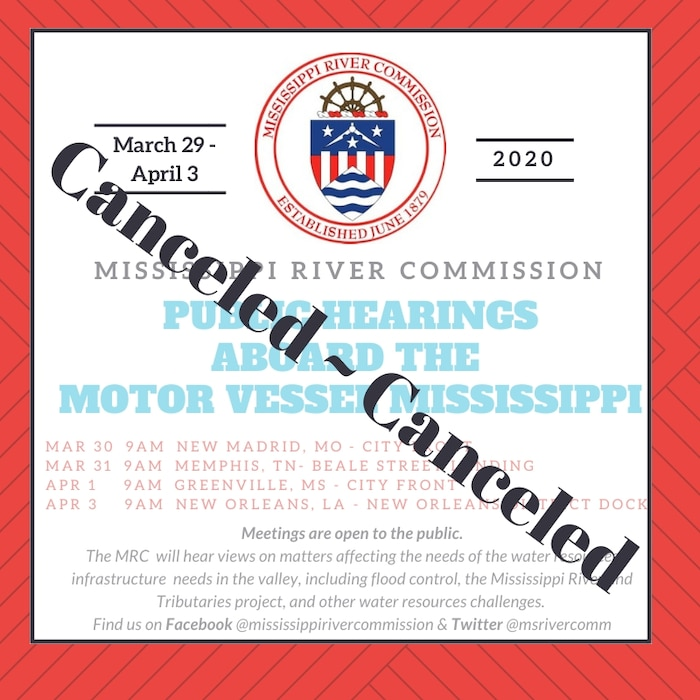 Due to the COVID-19 pandemic, the Mississippi River Commission (MRC) has canceled its annual high-water inspection trip and public hearings on board the MV Mississippi, which was scheduled for March 29 – April 3, 2020. The health and safety for people is a priority during this critical time in our nation.